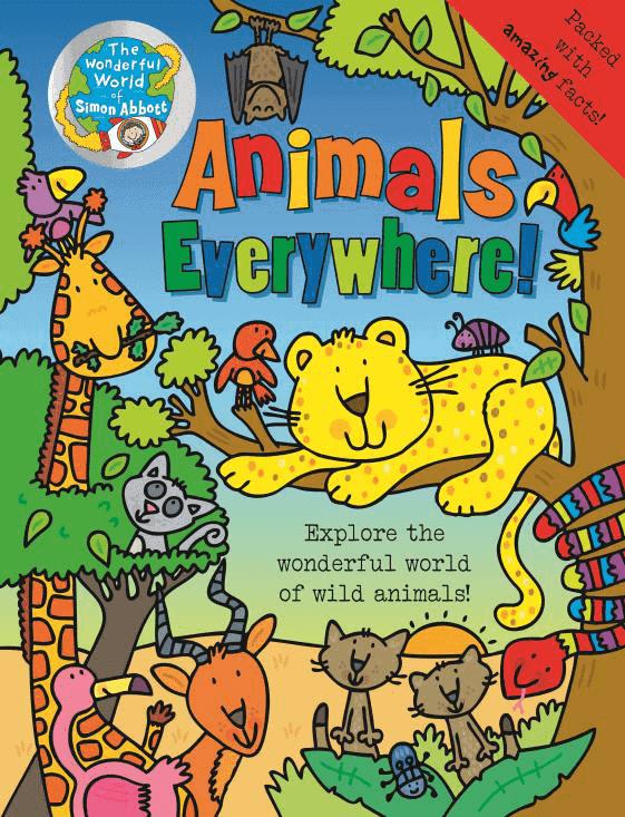 The Wonderful World of Simon Abbott - Animals Everywhere